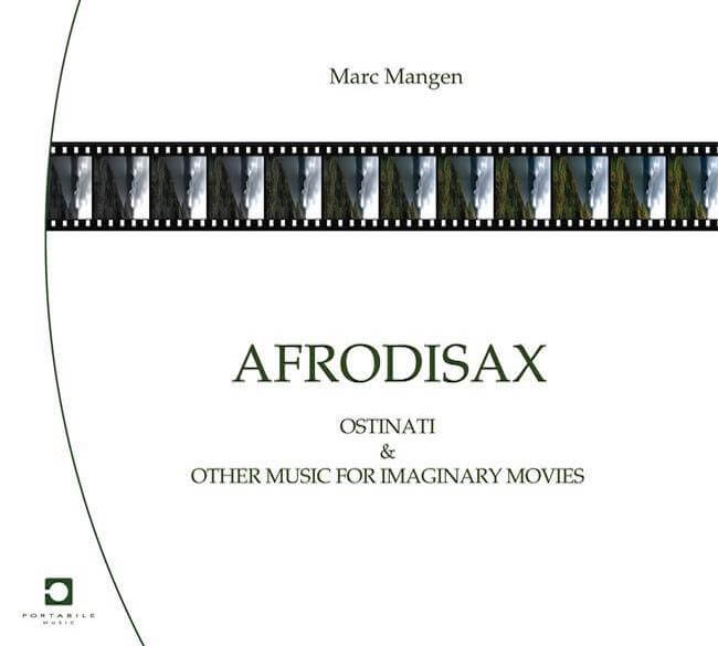 Afrodisax: Ostinati & Other Music For Imaginary Movies (pmt-11-01)